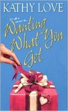 Wanting What You Get (Stepp Sisters Trilogy, #2)
