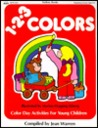 Totline 123 Colors ~ Color Day Activities For Young Children (1 2 3 Series)