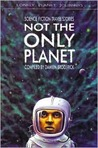 Lonely Planet Not the Only Planet: Science Fiction Travel Stories