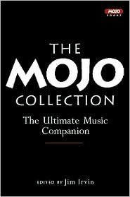 The Mojo Collection by Jim Irvin
