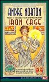 Iron Cage by Andre Norton