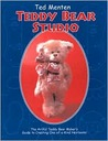 Ted Menten Teddy Bear Studio: A Step-by -step Guide To Creating Your Own One-of-a-kind Artist Teddy Bears