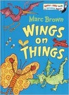Wings on Things (Bright & Early Books(R))