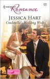 Cinderella's Wedding Wish by Jessica Hart
