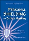 Personal Shielding to Deflect Hostility with CD [With Cassette]