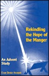 Rekindling the Hope of the Manger: An Advent Study