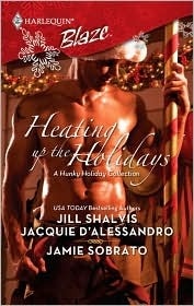 Heating Up The Holidays (Harlequin Blaze, #435) by Jill Shalvis