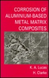 Corrosion of Aluminum-Based Metal Matrix Composites