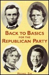 Back to Basics for the Republican Party by Michael Zak