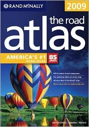 2009 Road Atlas by Rand McNally
