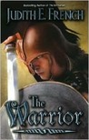 The Warrior (Alexander Trilogy, #3)