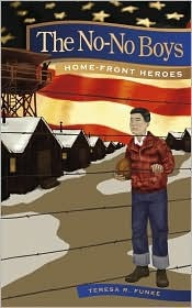 The No-No Boys (Home-Front Heroes)