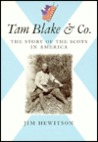 Tom Blake & Co.: The Story of the Scots in America
