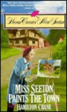Miss Seeton Paints the Town (Heron Carvic's Miss Seeton, #2)