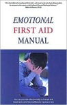 The Emotional First Aid Manual