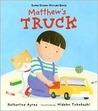 Matthew's Truck: Super Sturdy Picture Books
