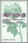 Emily Dickinson And Her Contemporaries: Women's Verse In America, 1820 1885