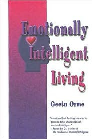 Emotionally Intelligent Living by Geetu Orme