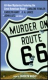 Murder on Route 66 by Carolyn Wheat