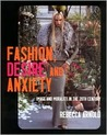 Fashion, Desire and Anxiety: Image and Morality in the 20th Century
