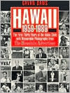 Hawaii, 1959-1989 by Gavan Daws