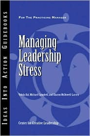 Managing Leadership Stress by Vidula Bal