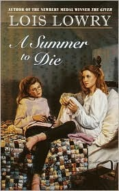 Summer to Die by Lois Lowry