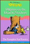 Krazy and Ignatz 1920 Pilgrims on the Road to Nowhere: The Komplete Kat Komics