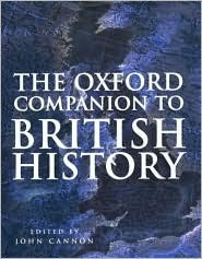 The Oxford Companion to British History by John Cannon