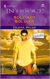Solitary Soldier by Debra Webb