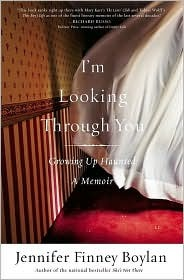 I'm Looking Through You: Growing Up Haunted