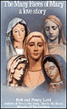 Many Faces of Mary-Love Story:
