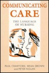 Communicating Care: The Language of Nursing