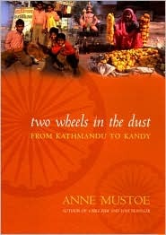 Two Wheels in the Dust by Anne Mustoe