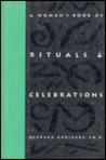 A Woman's Book of Rituals & Celebrations