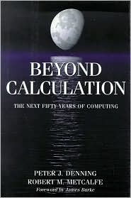 Beyond Calculation by Peter J. Denning