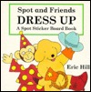 Spot and Friends Dress Up