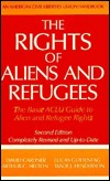 The Rights of Aliens and Refugees, Second Edition by David Carliner