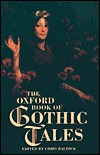 The Oxford Book of Gothic Tales by Chris Baldick