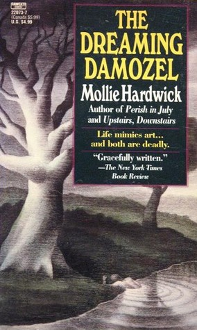 The Dreaming Damozel by Mollie Hardwick