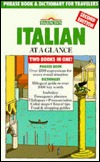Italian at a Glance: Phase Book & Dictionary for Travelers