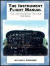 The Instrument Flight Manual: The Instrument Rating