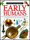Early Humans (Eyewitness Books)