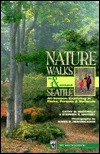 Nature Walks in and Around Seattle by Cathy M. McDonald