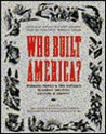 Who Built America? Vol. 1
