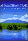 Appalachian Trail: A Photographic Tour (Highsmith, Carol M., 1946-, Photographic Tour.)