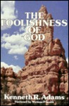 Foolishness of God