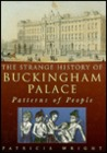 The Strange History of Buckingham Palace: Patterns of People
