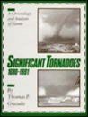 Significant Tornadoes 1680 1991/A Chronology And Analysis Of Events