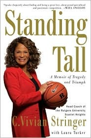 Standing Tall by C. Vivian Stringer